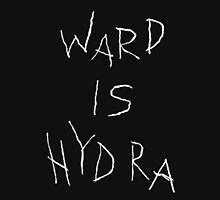 Ward is HYDRA Unisex T-Shirt