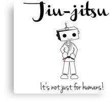 Robots love BJJ Canvas Print