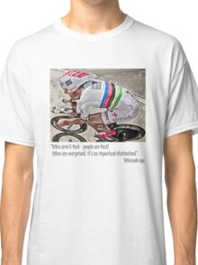bikes are'nt fast Classic T-Shirt