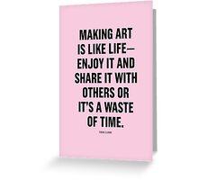 Tobias Sloane Quote Series 7 Greeting Card