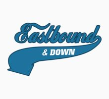 Eastbound And Down by Meutiaa42