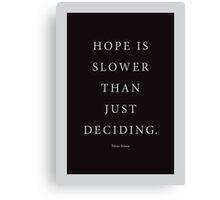 Tobias Sloane Quote Series 5 Canvas Print