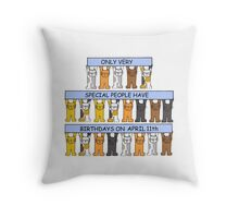 Cats celebrating birthdays on April 11th. Throw Pillow
