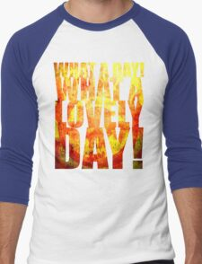 What A Lovely Day! Men's Baseball ¾ T-Shirt