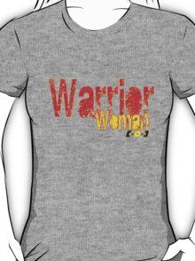 Warrior Woman [-0-] T-Shirt