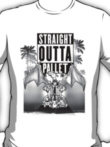 Straight Outta Pallet! T-Shirt