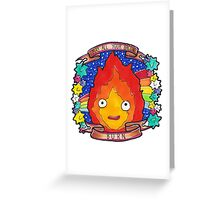 Calcifer - Let all your bacon BURN. Greeting Card