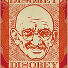 Mahatma Gandhi: Disobey Poster by LibertyManiacs