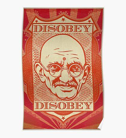 Mahatma Gandhi: Disobey Poster Poster