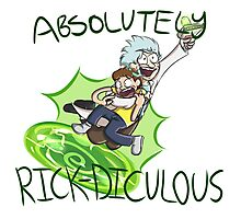Absolutely Rick-diculous [With Text] Photographic Print