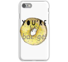 You're my baegel iPhone Case/Skin