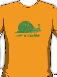 slow is beautiful - green T-Shirt