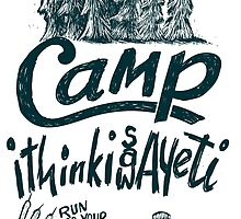 Camp Yeti by blue67sign