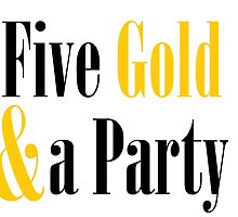 Five Gold and a Party by akpb