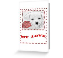 My love-Clothing & Stickers+Phone Cases,Pillows & Totes+Laptop Skins Greeting Card