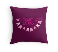 Congratu-lations! Congratulations! with pink bunting Throw Pillow