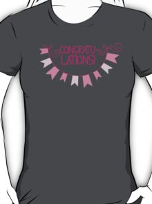 Congratu-lations! Congratulations! with pink bunting T-Shirt