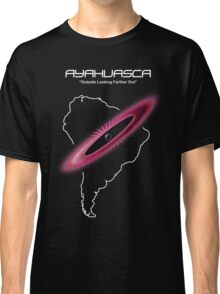 Ayahuasca -- Outside Looking Farther Out Classic T-Shirt