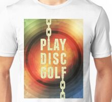 Play Disc Golf Unisex T-Shirt