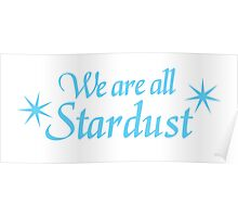 We are all STARDUST Poster