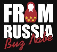 From Russia - With Love by Dev Radion