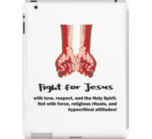 Fight for Jesus iPad Case/Skin