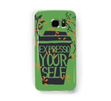 express yourself Samsung Galaxy Case/Skin