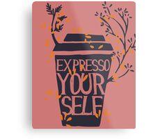 express yourself Metal Print