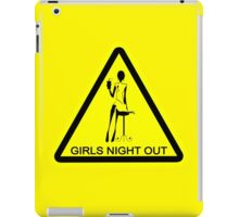 Funny hazard sign girls night out black yellow geek funny nerd iPad Case/Skin
