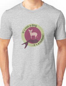 That´s not a dog Unisex T-Shirt