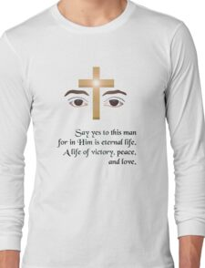 Say Yes To This Man! (version 2) Long Sleeve T-Shirt