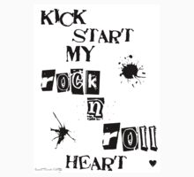 Kick Start My Rock N Roll Heart by romanticdesigns
