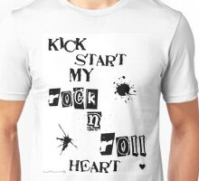 Kick Start My Rock N Roll Heart Unisex T-Shirt