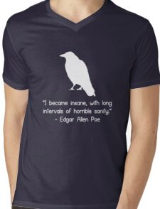 I became insane edgar allen poe quote geek funny nerd Mens V-Neck T-Shirt