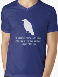 I became insane edgar allen poe quote geek funny nerd Mens V-Neck T-Shirt