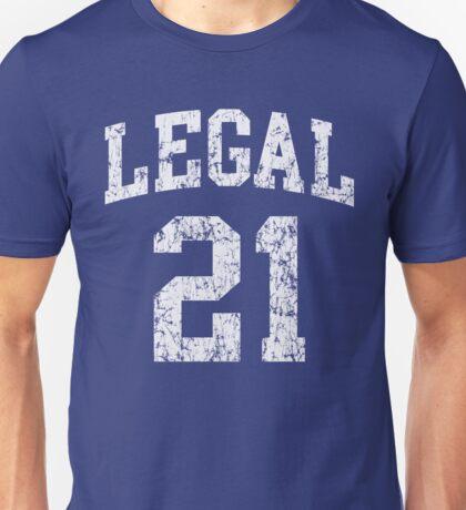 Legal 21 st Birthday Unisex T-Shirt