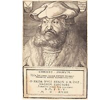 Albrecht Dürer or Durer Frederick the Wise, Elector of Saxony Photographic Print