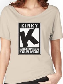 RATED K for KINKY Women's Relaxed Fit T-Shirt