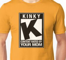 RATED K for KINKY Unisex T-Shirt