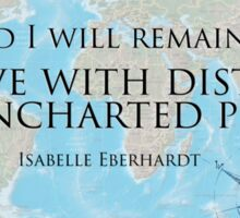 A Nomad I will Remain - Isabelle Eberhardt Sticker