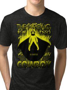The Wrong F#@%king Cowboy Tri-blend T-Shirt