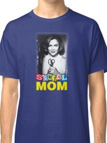 Serial Mom! Classic T-Shirt