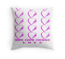 Hope, Faith, Courage, Love- Art + Products Design  Throw Pillow