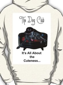 """all about the cutness"" T-Shirt"
