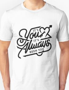 Always You T-Shirt
