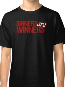 "Christopher Saynt ""Sinners Are Winners"" Classic T-Shirt"