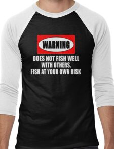 Warning! Does not fish well with others...  Men's Baseball ¾ T-Shirt