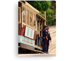 Cops on a Trolley- SFO Canvas Print