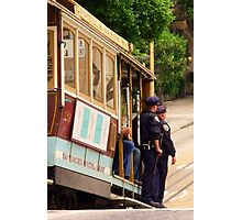 Cops on a Trolley- SFO Photographic Print