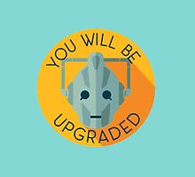 Doctor Who Cybermen You Will Be Upgraded by illustore